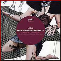 DO ME MORE ELECTRO !!!! - CD compiled by Fatale, Paris